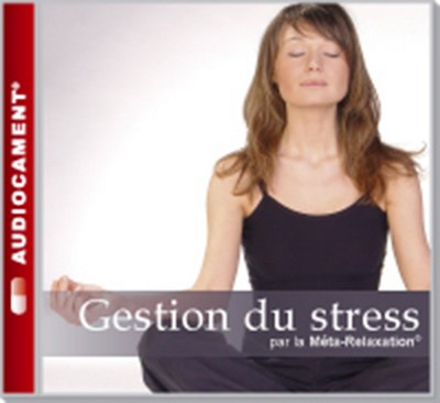 AUDIOCAMENTS META RELAXATION GESTION DU STRESS
